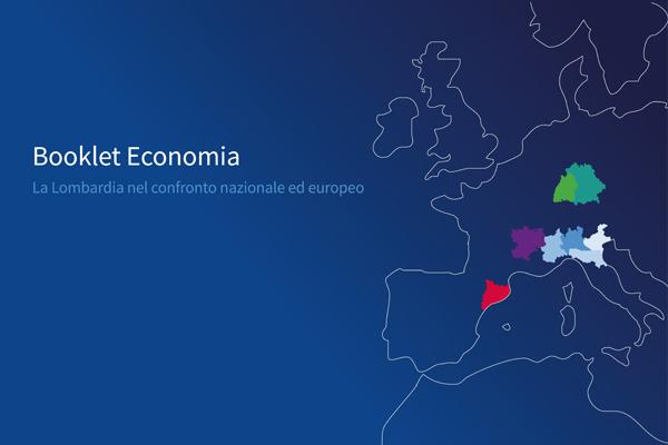 Booklet Economia: la Lombardia cresce ancora ma rallenta nel secondo trimestre 2018