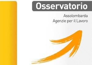 Osservatorio Assolombarda Agenzie per il Lavoro - I trim. 2016