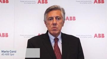 L'esperienza di ABB, Mario Corsi, Amministratore Delegato – Tecnologie abilitanti: Robot, Sensori, System integration, Big data, Analytics