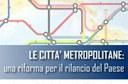 Rete Associazioni Industriali Metropolitane lancia il Manifesto delle Città Metropolitane