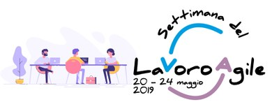 Lavoro agile: dal 20 al 24 maggio 2019 per scoprire i vantaggi dello Smart working