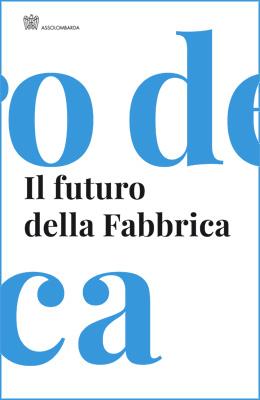 Il futuro della Fabbrica